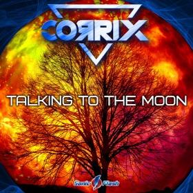 CORRIX - TALKING TO THE MOON